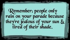 Couple Quotes :    Jealousy is so unbecoming……
