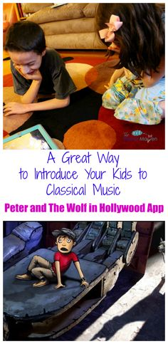 How to Introduce Your Kids to Classical Music - Peter and the Wolf in Hollywood App | The Mama Maven Blog