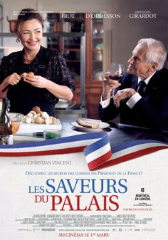 Les Saveurs du palais (2012), Films That Will Transport You to the world of french cuisine