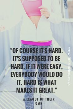 Of+course+it's+hard.+It's+supposed+to+be+hard