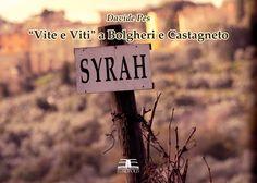 """L'angolo del gusto: Presentazione di """"Vite e viti"""" a Bolgheri e Castag..."""
