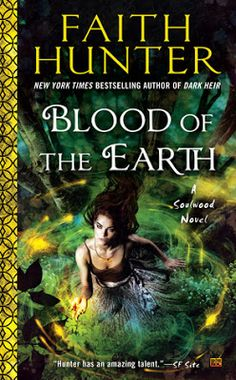 """Read """"Blood of the Earth"""" by Faith Hunter available from Rakuten Kobo. In this series set in the same world as theJane Yellowrock novels, New York Times bestselling author Faith Hunter introd. Earth Book, Paranormal Romance Books, Penguin Random House, Fantasy Books, Fantasy Fiction, Fantasy Series, So Little Time, Book 1, Book Nerd"""