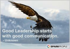 Good Leadership starts with good communication with people.