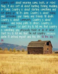 Country isn't.....Country is.....