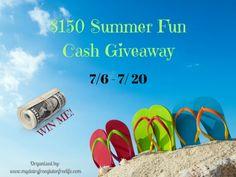 $150 SUMMER FUN CASH GIVEAWAY