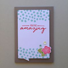 You're Amazing Card (54)