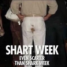 "DON'T live every week like it's ""Shart Week"""