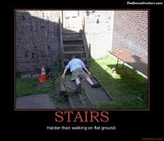 no, you don't fall as far walking up stairs and tripping