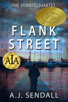 """Awarded the AIA Seal of Excellence for Outstanding Fiction, and the prestigious B.R.A.G. Medallion, Flank street is an unforgettable novel from """"One of the most distinct and exciting new voices in crime writing.""""  I took a different approach to writing Flank Street than I did to writing Heather. I wrote the last page first, called it a prologue, and then worked out how the MC would get there. It was fun, and the writing went fast.  Flank Street is set mainly in Sydney's Kings Cross. It's wri"""