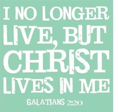 Galations 2:20~through God's grace I'm dead to sin.
