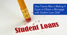 Ross Mortgage Corporation » Blog Archive How Fannie Mae is Making It Easier to Obtain a Mortgage with Student Loan Debt