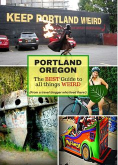 The Best Guide to All Things Weird in Portland Oregon