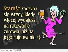 Kiedy wiesz, że to już ten wiek – LOL mania na Stylowi.pl Weekend Humor, Motto, Memes, Haha, Funny, Quotes, Retirement, Album, Google