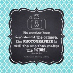 Square photography quote printable from http://www.facebook.com/ClickshopAcademy #photography #printables #quotes #inspiration #posters