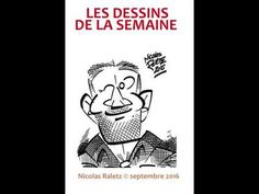 30 septembre 2016-Dessins Nicolas Raletz - YouTube