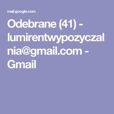 Odebrane (41) - lumirentwypozyczalnia@gmail.com - Gmail