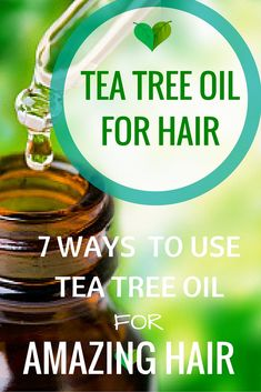 7 Amazing Ways to Use Tea Tree Oil for Hair - Every Home Remedy #homeremedy #oil #teatree