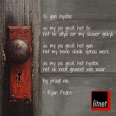 """'n Aanhaling uit Ryan Pedro se debuutbundel """"Pienk ceramic-hondjies"""" Afrikaans, Bottle Opener, Poetry, Ceramics, Ceramica, Pottery, Poetry Books, Ceramic Art, Poem"""