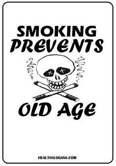 50 Smoking and Tobacco Quotes & Slogans | Anti tobacco ...
