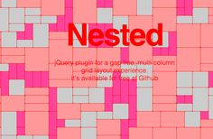 Nested / jQuery plugin for a gap free, multi-column grid layout experience / on Github