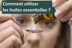 Utilisation huiles essentielles : Voie orale, respiration, sur la peau, dans le bain, ... Voici comment bien utiliser les huiles essentielles.