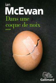 Dans une coque de noix - Du monde entier - GALLIMARD - Site Gallimard