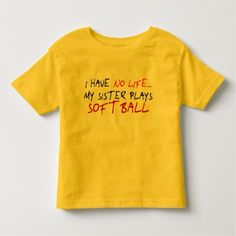 My Sister Plays Softball Toddler T-shirt - click to get yours right now!
