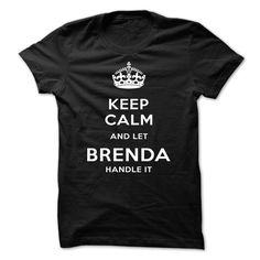 #Funnytshirt... Awesome T-shirts  Price :$19.00Purchase Now  Low cost Codes View photographs & pictures of Keep Calm And Let BRENDA Handle It t-shirts & hoodies:For those who do not completely love our design, you'll be able to SEARCH your favourite one throu...