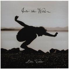 Incredible, one of the most wonderful albums ever. Eddie Vedder, Into the Wild. Into The Wild, Ware Woorden, Clint Eastwood, Coole Fotos, Spreuken, Woorden, Zangers, Verzen, Tekst Citaten