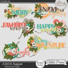 #2016 August - Word Art Pack by Kim to coordinate with #2016 August by Connie Prince. Includes 6 word art elements. Saved in PNG format. Shadows ARE included. Scrap for hire / others ok.