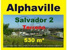 Terreno a venda em Alphaville Salvador 2, 530 m², setor 4.  Terreno bem localizado no setor 04, nascente, ventilado, com fundos para reserva permanente, área de 530 metros quadrados, topografia em declive.