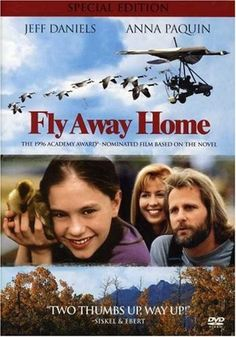 Fly Away Home.... another family movie to que