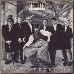 Madness - Baggy Trousers