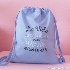 *MR. WONDERFUL ||  'La Vida Está Hecha Para Vivir Aventuras' rucksack | Saco 'La Vida Está Hecha Para Vivir Aventuras'
