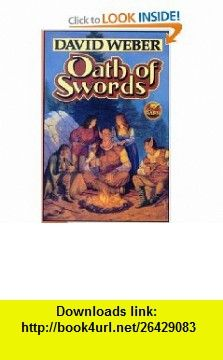 Oath of Swords (9781416520863) David Weber , ISBN-10: 1416520864  , ISBN-13: 978-1416520863 ,  , tutorials , pdf , ebook , torrent , downloads , rapidshare , filesonic , hotfile , megaupload , fileserve