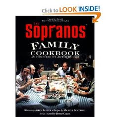 The Sopranos Family Cookbook: As Compiled by Artie Bucco ~ Excellent Italian cookbook.