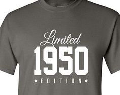 1950 Limited Edition 2015 Birthday Party Shirt, 65 years old shirt, limited edition 65 year old, birthday party tee shirt 65th Birthday Party Ideas, Special Birthday, 16th Birthday, Presents For Dad, Gifts For Dad, Anniversary Songs, 65 Years Old, Old Shirts, Old Quotes