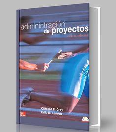 Administración de proyectos – Clifford Gray – Ebook – PDF    http://librosayuda.info/2016/10/28/administracion-de-proyectos-clifford-gray-ebook-pdf/