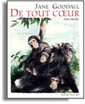 Institut Jane Goodall France - Biographie de Jane Goodall primatologue, sa vie, son oeuvre