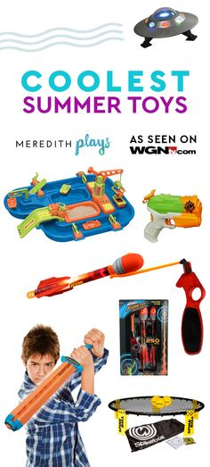 Meredith Plays: This Summer's coolest toys