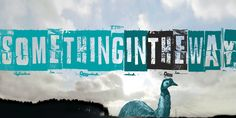 Something in the way Font · 1001 Fonts Something In The Way, No Way, Fonts, Movie Posters, Designer Fonts, Types Of Font Styles, Film Poster, Script Fonts