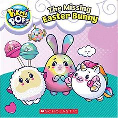 """Read """"The Missing Easter Bunny (Pikmi Pops)"""" by Scholastic available from Rakuten Kobo. The Pikmi Pops have their own Easter egg hunt -- and it wouldn't be Pikmi Land without a few sweet surprises! Easter Bunny, Easter Eggs, Easter Books, Spring Books, Pop Stickers, Halloween Fashion, Toy Kitchen, Egg Hunt, Toys For Girls"""