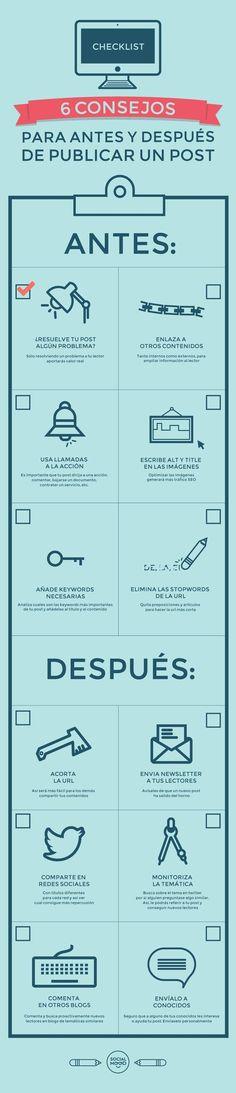 6 Consejos para antes y después de publicar un post. #socialmedia #blog #infografía