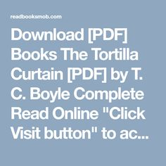 Download Pdf Books The Tortilla Curtain Pdf By T C Boyle
