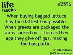When buying bagged lettuce choose the flatest bag. Photo (1000 Life Hacks)