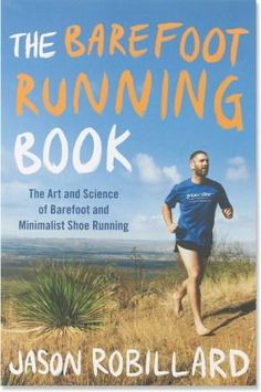 The Barefoot Running Book.