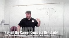 Video: Revisit the Career Compass Regularly from Career Compass: Finding Your Career North