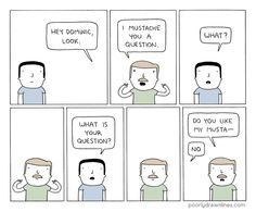 Poorly Drawn Lines #Mustache