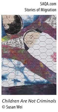 """Children Are Not Criminals"" (detail) - art quilt by Susan Wei"