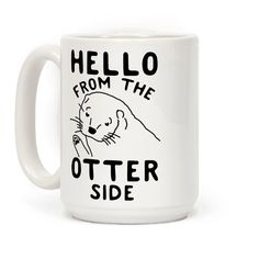 Hello, It's me, I'm an otter. Show your love for coffee and otters with this cute and funny otter coffee mug! Perfect to sip your morning coffee while you think about cute otters and listen to sad and powerful love ballads. Check out of whole collection of funny coffee mugs at Look Human!